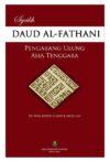 Syeikh Daud bin Abdullah al-Fathani Pengarang Ulung Asia Tenggara