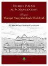 Syeikh Ismail Al-Minankabawi Penyiar Thariqat Naqsyabandiyah Khalidiyah